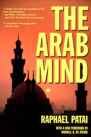 The Arab Mind by Raphael Patai