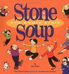 #3 Stone Soup The Comic Strip : The Third Collection of the Syndicated Cartoon (Syndicated Cartoon Stone Soup)
