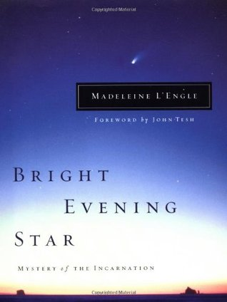 Bright Evening Star by Madeleine L'Engle