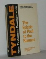 Tyndale Commentaries: Epistle of Paul to the Romans: An Introduction and Commentary