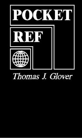 Pocket Reference by Thomas J. Glover