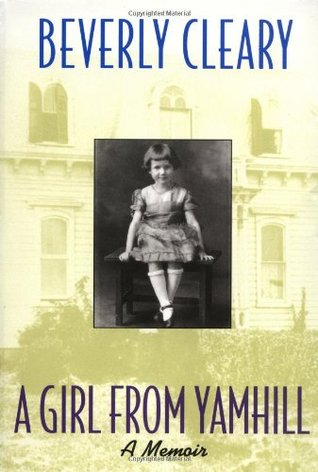 A Girl from Yamhill by Beverly Cleary