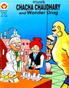 Chacha Chaudhary and Wonder Drug