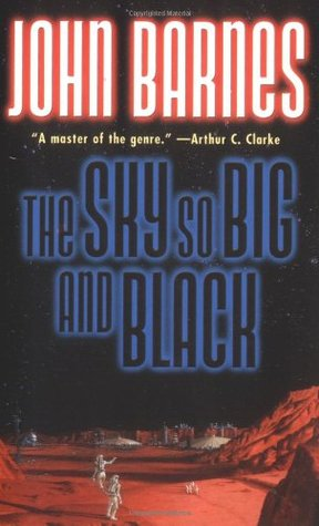The Sky So Big and Black by John Barnes