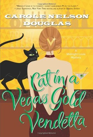 Cat in a Vegas Gold Vendetta by Carole Nelson Douglas