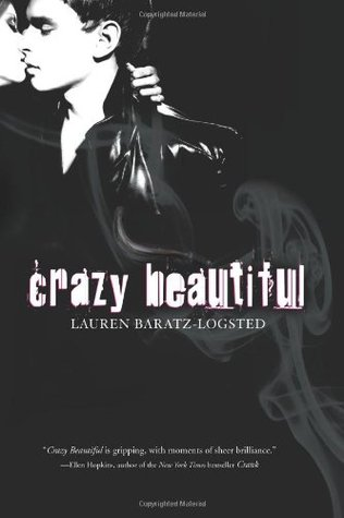 Crazy Beautiful by Lauren Baratz-Logsted
