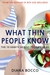 What Thin People Know