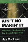 Ain't No makin' it 2nd Second Edition