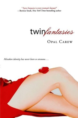 Twin Fantasies by Opal Carew