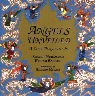 Angels Unveiled by Shaykh Muhammad