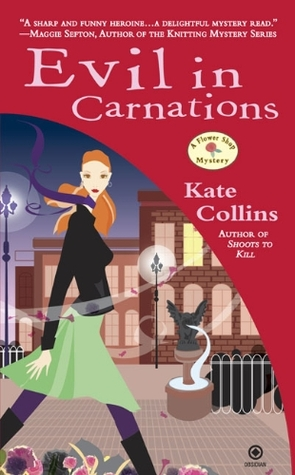 Evil in Carnations by Kate Collins