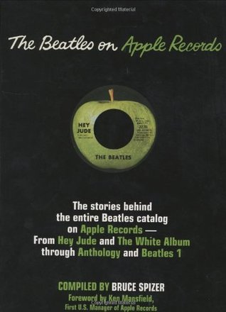 Beatles on Apple Records by Bruce Spizer