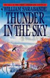 Thunder in the Sky (The First Americans, #6)