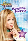 Keeping Secrets (Hannah Montana, #1)