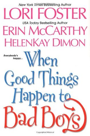 When Good Things Happen To Bad Boys by Lori Foster