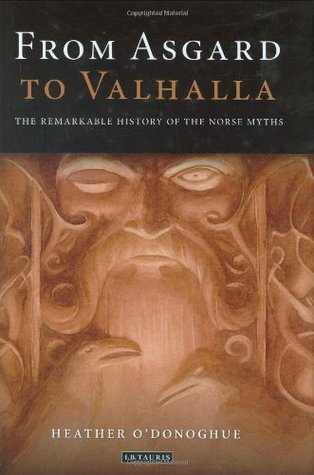 From Asgard to Valhalla by Heather O'Donoghue