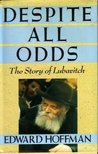 Despite All Odds: The Story of Lubavitch