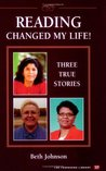 Reading Changed My Life! Three True Stories (Townsend Library)