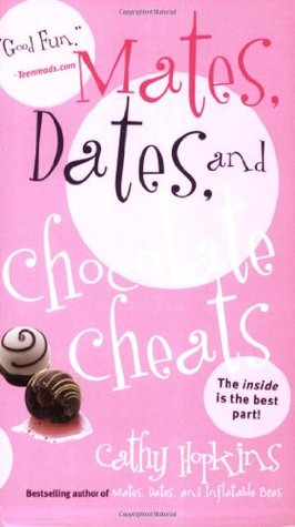 Mates, Dates, and Chocolate Cheats by Cathy Hopkins