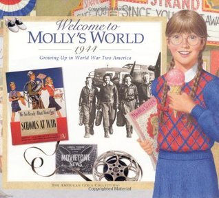 Welcome to Molly's World · 1944 by Catherine Gourley