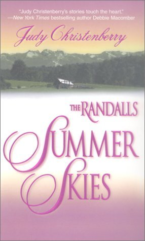 The Randalls Summer Skies by Judy Christenberry