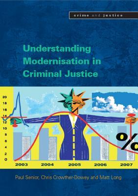 Understanding the Modernisation in Criminal Justice