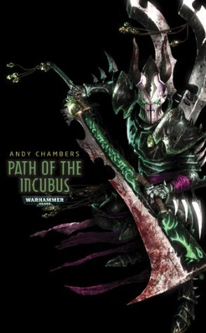 Review Path of the Incubus (Warhammer 40,000) PDF