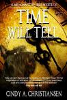 Time Will Tell (A Merchant Street Mystery, #1)