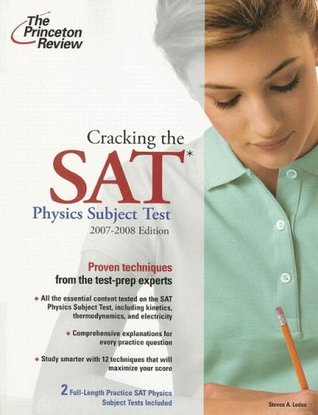 Cracking the SAT Physics Subject Test, 2007-2008 Edition (College Test Preparation)