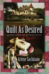 Quilt as Desired (Harriet Truman / Loose Threads Mystery #1)