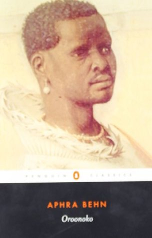 aphras behns oroonoko 'oroonoko' is an early example of the novel genre, written by aphra behn and published in 1688 the story concerns the grandson of an african king, his life and death as a slave, and his ill-fated love for the young woman, imoinda.