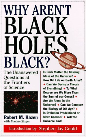 Why Aren't Black Holes Black? by Robert M. Hazen
