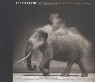 On This Earth by Nick Brandt