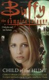 Child of the Hunt (Buffy the Vampire Slayer: Season 3, #3)