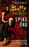 Spike and Dru by Christopher Golden