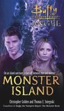 Monster Island (Buffy the Vampire Slayer: Season 6, #2; Angel: Season 3, #4)