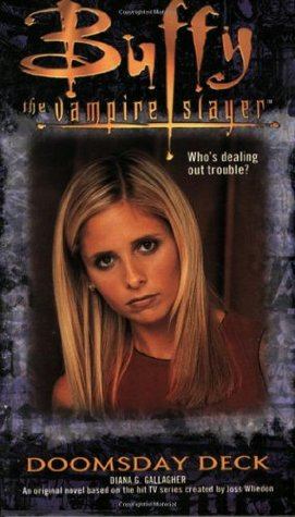 Doomsday Deck (Buffy the Vampire Slayer: Season 3, #8)