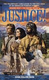 Justice! (Wagons West Empire, #3)