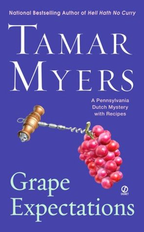 Grape Expectations by Tamar Myers