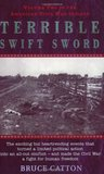 Terrible Swift Sword: The Centennial History of the Civil War Series, Volume 2