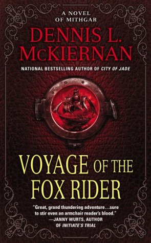 Voyage of the Fox Rider: A Novel of Mithgar (Mithgar, #2)
