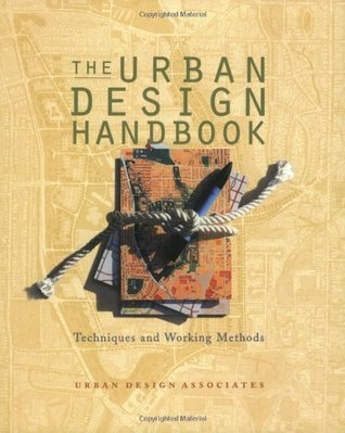 Urban Design Handbook: Techniques and Working Methods (Norton Book for Architects and Designers)
