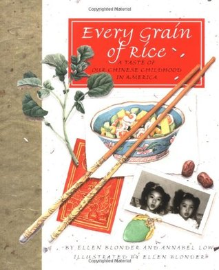 Every Grain of Rice by Ellen Leong Blonder