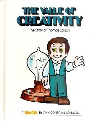 The Value of Creativity by Ann Donegan Johnson