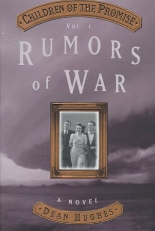 Rumors of War by Dean Hughes