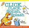 Click, Clack, Splish, Splash: A Counting Adventure