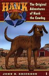The Original Adventures of Hank the Cowdog by John R. Erickson