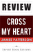 Cross My Heart (Alex Cross) by Expert Book Reviews