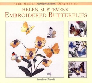 Helen M. Stevens' Embroidered Butterflies by Helen M. Stevens