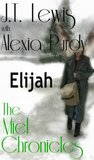 Elijah (The Miel Chronicles)